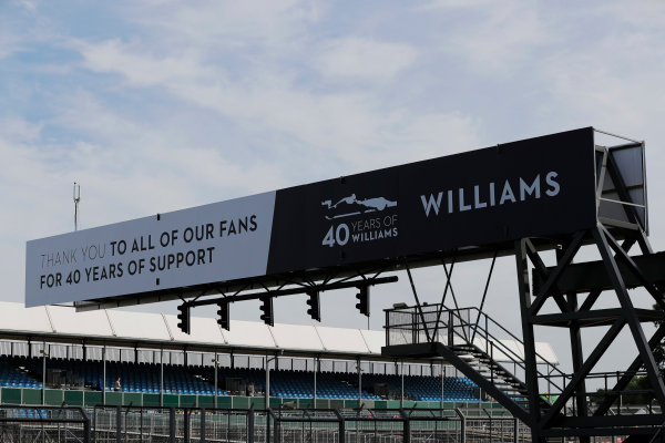 Williams 40 Event Silverstone, Northants, UK Friday 2 June 2017. Signage thanking fans at the Williams 40th anniversary event. World Copyright: Zak Mauger/LAT Images ref: Digital Image _54I9924